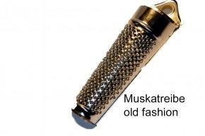 Muskatreibe- old fashion 3Stück